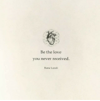 Love, Never, and Rune: Be the love  you never received  Rune Lazuli