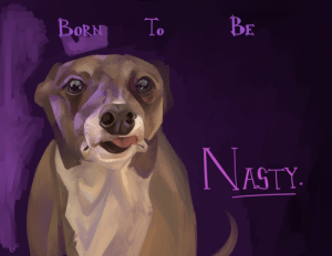 Nasty, Tumblr, and Twitter: BE  To  BoRN  NASTY rejected-transboy: little nasty portrait it's 2 am  twitter deviantart
