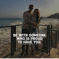 Tag Your Love ❤️: BE WITH SOMEONE  WHOIS PROUD  TO HAVE YOU.  WwW.HIGHINLOVE CO Tag Your Love ❤️