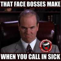 For real though 😂😂😂 hoodcomedy hood_comedy hoodmemes insta_comedy: THAT FACE BOSSES MAKE  medy  (@hood  WHEN YOU CALL IN SICK For real though 😂😂😂 hoodcomedy hood_comedy hoodmemes insta_comedy