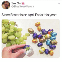 Easter, April Fools, and Girl Memes: Bea Giv  @ShesSweetVenom  Since Easter is on April Fools this year: Follow @hemperco if you've ever smoked before