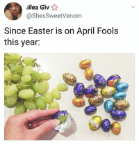 Easter, Memes, and April Fools: Bea Giv  @ShesSweetVenonm  Since Easter is on April Fools  this year:  Di Don't you dare!