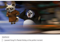 Finals, Funny, and Memes: beanbunz  l paused Kung Fu Panda Holiday at the perfect moment Finals are going to kill me 🙃 funnyfriday funnytumblr tumblr funny tumblrtextpost funnytumblrtextpost funny haha humor hilarious