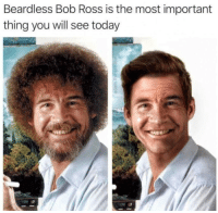 """Memes, Bob Ross, and Today: Beardless Bob Ross is the most important  thing you will see today <p>accept it. via /r/memes <a href=""""https://ift.tt/2HzJdOL"""">https://ift.tt/2HzJdOL</a></p>"""