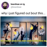 Brain, Controversial, and Been: beardsae on ig  @beardsae  why i just figured out bout this...  this concept photos has been controversial these da ~*with every album comes new theories  my brain is working overtime*~cr: beardsae