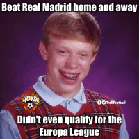 Bad luck CSKA Moscow https://t.co/kEkjre4YMr: Beat Real Madrid home and away  TrollFootball  Didn't even qualify for the  : Europa League. Bad luck CSKA Moscow https://t.co/kEkjre4YMr