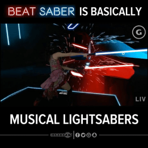 Memes, Wow, and 🤖: BEAT SABER IS BASICALLY  022 684  LIV  MUSICAL LIGHTSABERS  G.A MESPOT WOW!!! 🔴 🔵