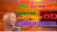Beautiful, Reddit, and Movie: beautiful  hat a  ay for mo  to  purchased OYo  CUBEBUSTER  Le [Src]