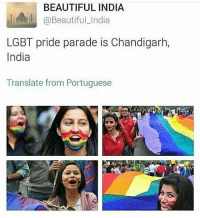 -char: BEAUTIFUL INDIA  @Beautiful_India  LGBT pride parade is Chandigarh,  India  Translate from Portuguese -char