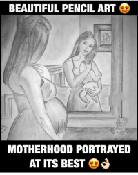 Beautiful, Memes, and Best: BEAUTIFUL PENCIL ART  MOTHERHOOD PORTRAYED  AT ITS BEST