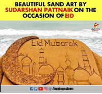 Beautiful, Indianpeoplefacebook, and Art: BEAUTIFUL SAND ART BY  SUDARSHAN PATTNAIK ON THE  OCCASION OF EID  LAUGHING  Eid Mubarak #EidMubarak #SudarshanPattnaik