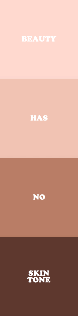 Beautiful, Tumblr, and Blog: BEAUTY   HAS   No   SKIN  TONE cwote: You are beautiful :))