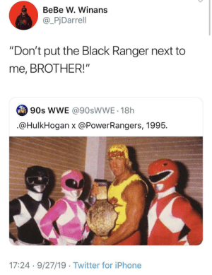"The Black: BeBe W. Winans  @_PjDarrell  ""Don't put the Black Ranger next to  me, BROTHER!""  ww 90s WE @90SWWE - 18h  .@HulkHogan x @PowerRangers, 1995.  17:24 · 9/27/19 · Twitter for iPhone"