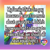 Supporting animal rights doesn't make me an animal, and in the similar fashion supporting LGBT doesn't necessary means I am gay. Yet some people still don't get it. Well, you can't fix stupid. LGBT LGBTUN rainbownation homophobia LoveIsLove GodIsLove LoveWins equality acceptance LGBTPride LGBTSupport Homosexual GayPride Lesbian Gay Pansexual Polysexual GenderEquality LGBTI Questioning Agender GenderQueer Intersex Asexual Bisexual Androgyne GenderFluid Transgender: because care toomuch  know had tobagayto  realize that we should  have equal  rights  LGBT  UNITED Supporting animal rights doesn't make me an animal, and in the similar fashion supporting LGBT doesn't necessary means I am gay. Yet some people still don't get it. Well, you can't fix stupid. LGBT LGBTUN rainbownation homophobia LoveIsLove GodIsLove LoveWins equality acceptance LGBTPride LGBTSupport Homosexual GayPride Lesbian Gay Pansexual Polysexual GenderEquality LGBTI Questioning Agender GenderQueer Intersex Asexual Bisexual Androgyne GenderFluid Transgender