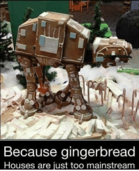 Memes, 🤖, and Houses: Because gingerbread  Houses are just too mainstream