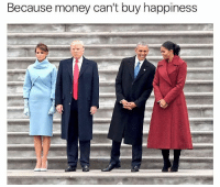 Memes, 🤖, and Funniest: Because money can't buy happiness Funniest Trump Inauguration Memes: http://abt.cm/2jG04Xk