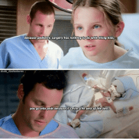 Cute, Dude, and Love: because pediatric surgery has nothingto do withliking kids,  dude itsalexkarev  you go into peds because elite.  The best of the best. I love this quote sm. It's so cute, because now he actually loves kids 😏😍 reasonstolovealexkarev . . . greysanatomy alexkarev justinchambers