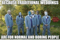 #TheHorrorFansClubPage 💀: BECAUSE TRADITIONALWEDDINGS  HOBBOB  BLOOD GORE  NMOBE  ARE FOR NORMALAND BORING PEOPLE #TheHorrorFansClubPage 💀
