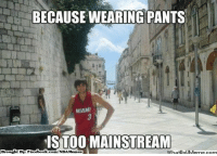Meme, Memes, and Nba: BECAUSE WEARING PANTS  MINMI  IS TOO MAINSTREAM  What IM  ht Face  book  Brougl  com/NBA Memes Ricky Rubio!