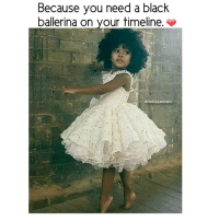 Memes, 🤖, and Ballerina: Because you need a black  ballerina on your timeline.  @theblaquelioness No reason. Just because. ❤ theblaquelioness