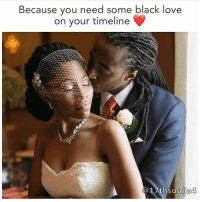 Memes, Black Love, and 🤖: Because you need some black love  on your timeline  lia4 I nearly cried with joy, this made me so happy :) chakabars @17thsoulja4 Blessed family.