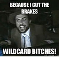Who's your favorite wildcard? I'd have to say Tiny Tina, from Borderlands 2.  Well... and Charlie of course. (It's Always Sunny In Philadelphia)  - Leopold the Just: BECAUSEICUT THE  BRAKES  WILDCARD BITCHES!  quick meme com Who's your favorite wildcard? I'd have to say Tiny Tina, from Borderlands 2.  Well... and Charlie of course. (It's Always Sunny In Philadelphia)  - Leopold the Just
