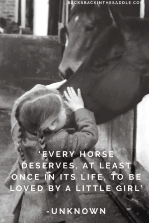 Children, Goals, and Horses: BECKSBACKINTHESADDLE.CO  EVERY HORSE  DESERVES, AT LEAST  ONCE IN ITS LIFE, TO BE  LOVED BY A LITTLE GIRL  -UNKNOWN There is something so special about the love that little children have for horses!  There are no expectations or goals, just sheer love.