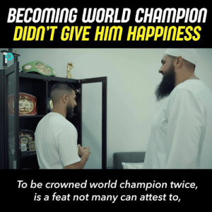 Only through Allah will you ever find true happiness.  An incredible story. ❤️😢: BECOMING WORLD CHAMPIOM  DIDIN'T GIVE HIM HAPPINESS  To be crowned world champion twice,  is a feat not many can attest to, Only through Allah will you ever find true happiness.  An incredible story. ❤️😢