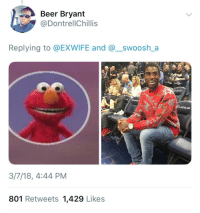 <p>Elmo with teeth looks like Gucci Mane and I will hear no arguments (via /r/BlackPeopleTwitter)</p>: Beer Bryant  @DontrellChillis  Replying to @EXWIFE and @_swoosh_a  3/7/18, 4:44 PM  801 Retweets 1,429 Likes <p>Elmo with teeth looks like Gucci Mane and I will hear no arguments (via /r/BlackPeopleTwitter)</p>