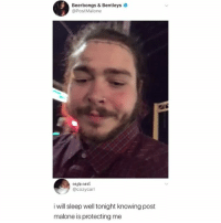1 like = 1 thank you to Post Malone our protector: Beerbongs & Bentleys  @PostMalone  cozy carl  @cozycarl  i will sleep well tonight knowing post  malone is protecting me 1 like = 1 thank you to Post Malone our protector