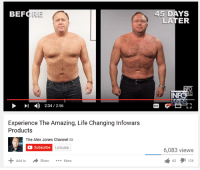 infowars: BEF  LRE  I 2:34 2:56  Experience The Amazing, Life Changing Infowars  Products  The Alex Jones Channel  C Subscribe  1,636,606  Add to  Share  More  45 DAYS  LATER  INFO  6,083 views  62  126