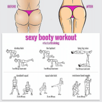 Booty, Butt, and Donkey: BEFORE  AFTER  sexy booty workout  ofactsoftraining  fire hydrant  lying leg raise  donkey kick  lset 15 reps (each side)  1 set 15 reps (each side)  lset 15reps each side)  dumbbell squat  squat sidekick  resistance band squats  sets 10 reps  3 sets 10 reps  3 sets 10 reps 6 Moves to Get the Sexiest Side Butt Ever - Tag a fit chick - Follow @bossgainz for more tips. - Via @factsoftraining