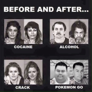 Funny, Pokemon, and Alcohol: BEFORE AND AFTER...  COCAINE  ALCOHOL  CRACK  POKEMON GO Choose your poison. via /r/funny https://ift.tt/2ODvlqo