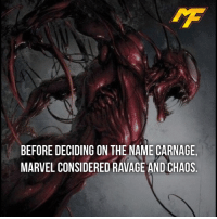 Dope, Memes, and Marvel: BEFORE DECIDING ON THE NAME CARNAGE  MARVEL CONSIDERED RAVAGE AND CHAOS |- Ravage is kinda dope -|