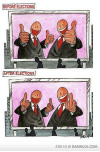Damn! LOL: Before And After Elections