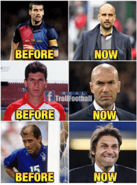 Conte 🤔😳  Like Troll Football for more: BEFORE  NOW  R E A L  Troll Football  BEFORE  NOW  BEFORE  NOW Conte 🤔😳  Like Troll Football for more