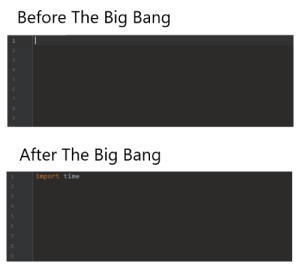 Imports Are Universally Used: Before The Big Bang  After The Big Bang  import time Imports Are Universally Used