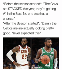 "Cavs, Facts, and Memes: *Before the season started*: ""The Cavs  are STACKED this year, they're getting  #1 in the East. No one else has a  chance  After the Season started*: ""Damn, the  Celtics are are actually looking pretty  good. Never expected this.""  CAVS  23  ST  NBAMEMES Facts 💀😂 - Follow @_nbamemes._"