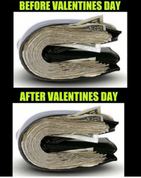 Singles can relate..😂😂 rvcjinsta: BEFORE VALENTINES DAY  AFTER VALENTINES DAY Singles can relate..😂😂 rvcjinsta