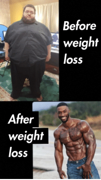 weight loss: Before  weight  loss  After  weight  loss