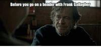 """Alive, Life, and Tumblr: Before you go on a benderwih Frank Galagher <p><a href=""""http://life-insurancequote.tumblr.com/post/153581733370/frank-gallagher-its-either-claiming-theyre"""" class=""""tumblr_blog"""">life-insurancequote</a>:</p><blockquote> <p>FRANK GALLAGHER:<br/></p> <p>""""It's either claiming they're dead when they aint to get the life insurance or claiming they're alive to keep getting the social security dough. Us Gallaghers are good at both.""""</p> <p>-<a href=""""http://YourLifeSolution.com"""">YourLifeSolution.com</a> <br/></p> </blockquote>"""