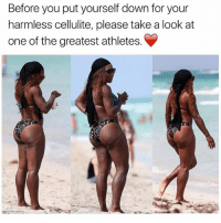Love, Memes, and Entrepreneur: Before you put yourself down for your  harmless cellulite, please take a look at  one of the greatest athletes. SELF LOVE! 🌹🌹🌹 🌹🌹🌹 🌹🌹🌹 🌹🌹🌹 nails arianagrande success beyourownboss onlinebusiness internetmarketing businessowner residualincome financialfreedom businessopportunity income followback makemoney followforfollowback makemoneyonline entrepreneurship multilevelmarketing entrepreneur affiliatemarketing onlinemarketing follow4follow followforfollow networkmarketing mlm tlc realestate followme follow4followback follow
