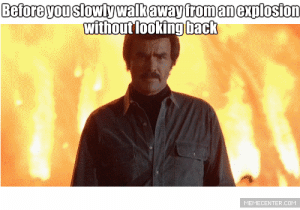 Life, Tumblr, and Blog: BeforeyouSlowly walkaway fromanexplosion  without looking back  MEMECENTER.COM life-insurancequote:  Save up to 70% http://YourLifeSolution.com *Burt Reynolds has yet to endorse our service primarily because we've made no attempt to contact him.