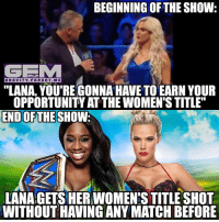 """What can I say.. booking and logic have never been WWE's best thing. lana smackdownlive wrestling prowrestling professionalwrestling meme wrestlingmemes wwememes wwe nxt raw mondaynightraw sdlive smackdownlive tna impactwrestling totalnonstopaction impactonpop boundforglory bfg xdivision njpw newjapanprowrestling roh ringofhonor luchaunderground pwg: BEGINNING OF THE SHOW:  GE  GRAVITY. FORGOT. M E  """"LANA, YOU'REGONNA HAVE TO EARN YOUR  OPPORTUNITY AT THE WOMENTSTITLE  END OF THE  SHOW.  LANAGETS HERWOMENESTITLE SHOT  WITHOUT HAVING ANY MATCH BEFORE What can I say.. booking and logic have never been WWE's best thing. lana smackdownlive wrestling prowrestling professionalwrestling meme wrestlingmemes wwememes wwe nxt raw mondaynightraw sdlive smackdownlive tna impactwrestling totalnonstopaction impactonpop boundforglory bfg xdivision njpw newjapanprowrestling roh ringofhonor luchaunderground pwg"""