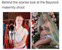 Funny, Girl Memes, and  Behind the Scene: Behind the scenes look at the Beyoncé  maternity shoot I think this is going to turn out really nice
