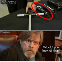 Memes, 🤖, and Saber: (Behind-the-scenes of  The Force Awakens)  othegoldclaw  Would you  look at that! Luke still has his saber confirmed? ( StarWars TheForceAwakens TheLastJedi LukeSkywalker MarkHamill)