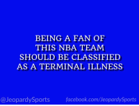 "New York Knicks, Nba, and New York: BEING A FAN OF  THIS NBA TEAM  SHOULD BE CLASSIFIED  AS A TERMINAL ILLNESS  @JeopardySportsfacebook.com/JeopardySports ""Who are: the New York Knicks?"" #JeopardySports #Knicks https://t.co/NDb4e0ZLuy"