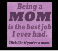 Being a  is the best job  I ever had.  Click like if you're a mom! I Love My Daughter