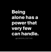 """Being Alone, Know Yourself, and Memes: Being  alone has a  power that  very few  can nandle.  @QWORLDSTAR """"Get to know yourself without the distractions..."""" 💯 @QWorldstar PositiveVibes WSHH"""