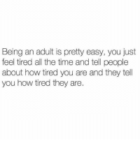Being an Adult, Gym, and Link: Being an adult is pretty easy, you just  feel tired all the time and tell people  about how tired you are and they tell  you how tired they are Adulting is easy. . @DOYOUEVEN 👈🏼 10% OFF STOREWIDE (use code DYE10 ✔️ tap the link in our BIO 🎉
